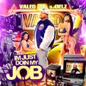Valed - Im Just Doin My Job mixtape cover art
