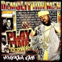 Mistah F.A.B. - Play Time Is Over! mixtape cover art