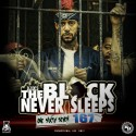 The Block Never Sleeps 167 mixtape cover art