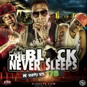 The Block Never Sleeps 176 mixtape cover art