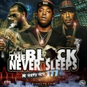 The Block Never Sleeps 177 mixtape cover art