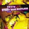 Dev79 - Street Bass Bootlegs mixtape cover art