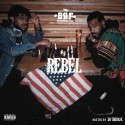B.R.F. - Rebel mixtape cover art