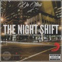Da Illest - The Night Shift mixtape cover art