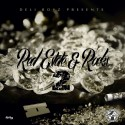 Deli Boy Gzz - Real Estate & Rocks 2 mixtape cover art