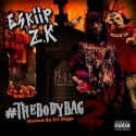 Eskiip & Z.K - Body Bags mixtape cover art