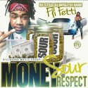 Fli Fetti - Money Sour Resepect mixtape cover art