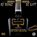 Henny Rock Mafia - Henny Rock On Any Block mixtape cover art