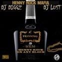 Henny Rock Mafia - Henny Rock On Any Block mixtape cover art