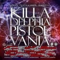Killadelphia Pistolvania mixtape cover art