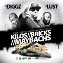 Kilos, Bricks & Maybachs mixtape cover art