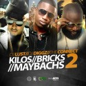 Kilos, Bricks & Maybachs 2 mixtape cover art