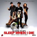Klassik - Sleep When I Die mixtape cover art