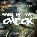 Streets The Boss - Show Me The Check mixtape cover art