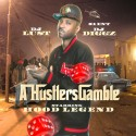 The Hood Legend - A Hustler's Gamble mixtape cover art