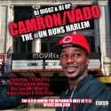 The #UN Runs Harlem (Cam'ron & Vado) mixtape cover art