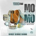 Young Drama - Mo Money Mo Drama mixtape cover art
