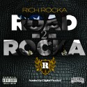 Rich Rocka - Road 2 Rocka mixtape cover art