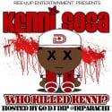 Kenni Sosa - Who Killed Kenni mixtape cover art