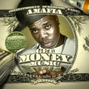 A-Mafia - Get Money Music mixtape cover art