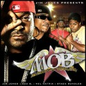 Jim Jones Presents: M.O.B. (Members Of Byrdgang) mixtape cover art