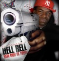 Hell Rell - New Gun In Town mixtape cover art