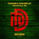Chuckie & ChildsPlay - Traphall EP mixtape cover art