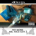 2Deep - No More Mr. Nice Guy 2 mixtape cover art