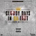 2uce Betta - Cloudy Days In Da East mixtape cover art