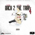 Back 2 The Trap 4 mixtape cover art