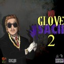 Dirty Glove Sacii 2 mixtape cover art