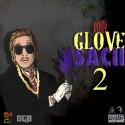 Dirty Glove Sacii 2 mixtape cover art