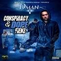 DMan - Conspiracy & Dope Fienz mixtape cover art