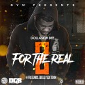 Dolla$ign Dee - For The Real 2 mixtape cover art