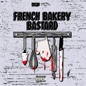 French Bakery Bastard mixtape cover art