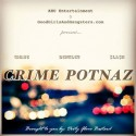 GMANE, Bentley & S.L.A.S.H. - Crime Potnaz mixtape cover art