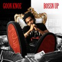 Goon Knoe - Bossn Up mixtape cover art
