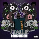 J. Tallie - Trapmack mixtape cover art