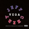Jeff Chery - Vega mixtape cover art