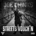Joe Chink$ - Streets Vouch'N mixtape cover art