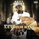 Ken Ruffin - Luther King Vol. 1 mixtape cover art