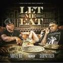 Money Boi - Let Me Eat mixtape cover art