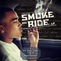 Mr. Ride Thru Tha D - Smoke & Ride LP mixtape cover art
