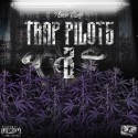 PlaneGang 803 - Trap Pilots 2 mixtape cover art