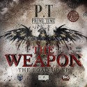 PT Prime Time - The Weapon (The Load Up EP) mixtape cover art