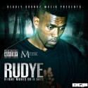 Rudye - Bright Nights Dark Dayz mixtape cover art