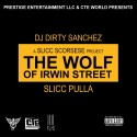 Slicc Pulla - The Wolf Of Irwin Street mixtape cover art
