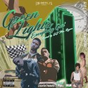 The Outfit, TX - Green Lights (Everythang Goin) mixtape cover art