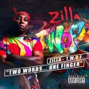 Zilla - T.W.O.F. mixtape cover art