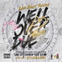Laidback Slicko - Well Over Due 2 mixtape cover art
